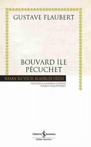 Bouvard ile Pecuchet (CİLTLİ) Gustave Flaubert