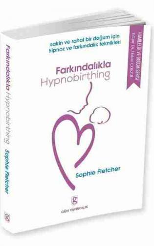 Farkındalıkla Hypnobirthing Sophie Fletcher