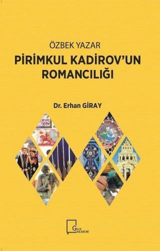 Pirimkul Kadirov'un Romancılığı