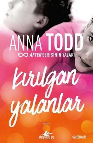 Kırılgan Yalanlar Anna Todd
