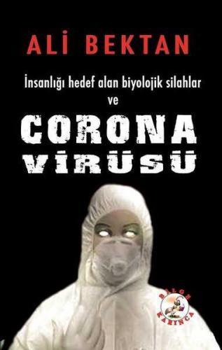 Corona Virüsü Ali Bektan