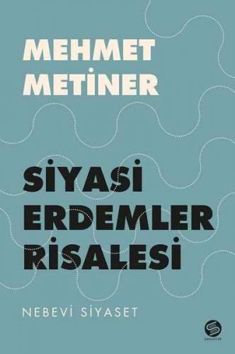 Siyasi Erdemler Risalesi Mehmet Metiner