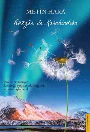 Rüzgar ile Karahindiba Metin Hara