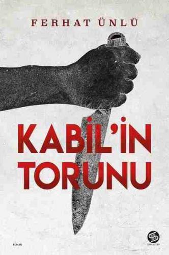 Kabil'in Torunu Ferhat Ünlü