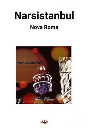 Narsistanbul Nova Roma