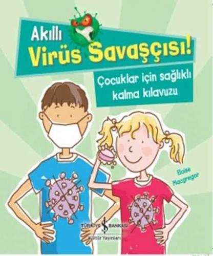 Akıllı Virüs Savaşçısı! Eloise Macgregor