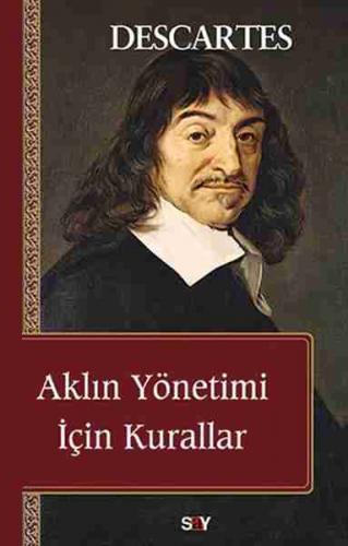 Aklın Yönetimi İçin Kurallar Rene Descartes