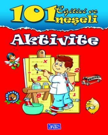 101 Eğitici ve Neşeli Aktivite Kırmızı