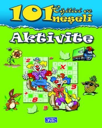 101 Eğitici ve Neşeli Aktivite Yeşil