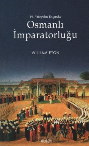 19. Yüzyılın Başında Osmanlı İmparatorluğu