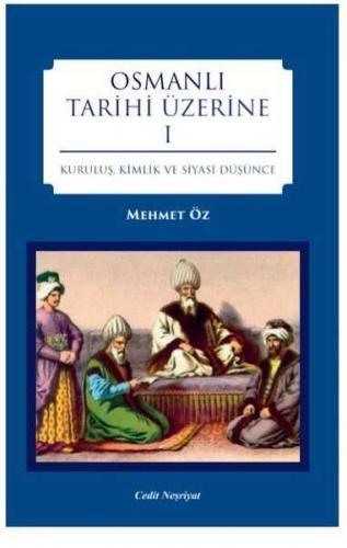 Osmanlı Tarihi Üzerine 1