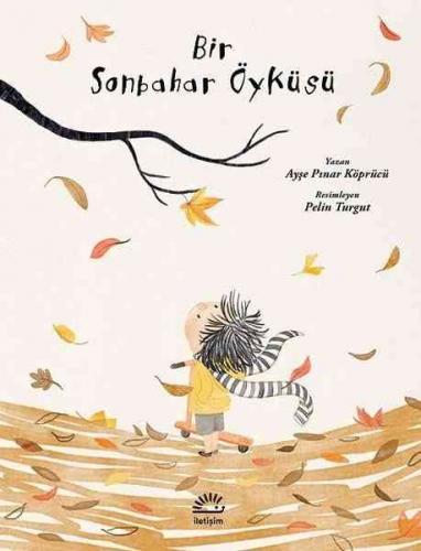 Bir Sonbahar Öyküsü Ayşe Pınar Köprücü