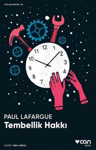 Tembellik Hakkı Paul Lafargue