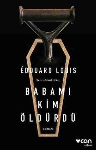Babamı Kim Öldürdü? Edouard Louis
