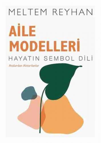 Aile Modelleri Meltem Reyhan