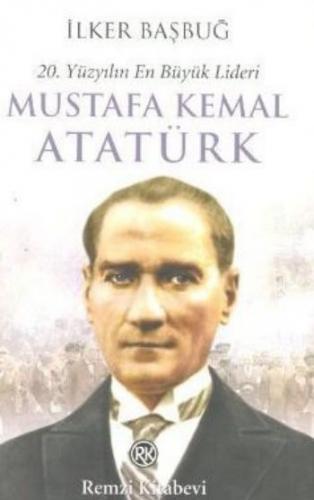 20.Yüzyılın En Büyük Lideri Mustafa Kemal Atatürk 2 Cilt