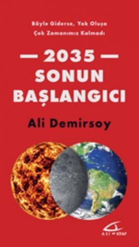 2035-Sonun Başlangıcı