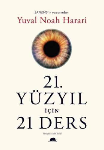 21. Yüzyıl İçin 21 Ders Yuval Noah Harari