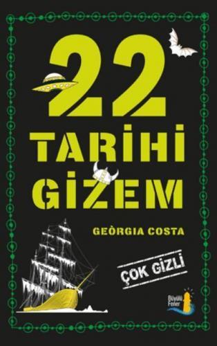22 Tarihi Gizem - Çok Gizli