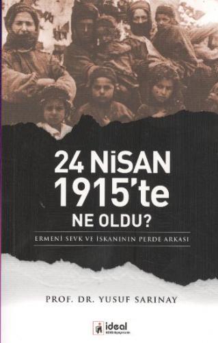 24 Nisan 1915'te Ne Oldu