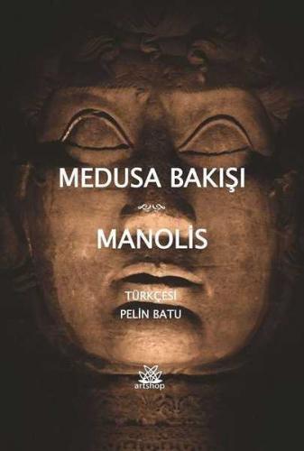 Medusa Bakışı Manolis