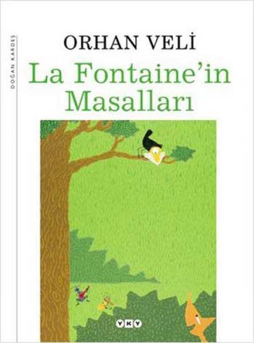 La Fontaine'in Masalları Orhan Veli