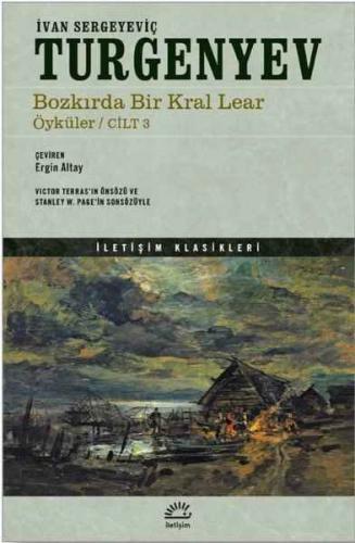 Bozkırda Bir Kral Lear Öyküler Cilt: 3 İvan Sergeyeviç Turgenyev