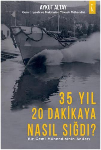 35 Yıl 20 Dakikaya Nasıl Sığdı