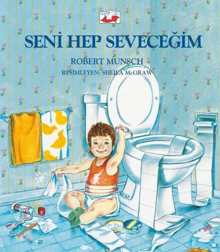 Seni Hep Seveceğim Robert Munsch