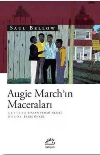 Augie March'ın Maceraları Saul Bellow