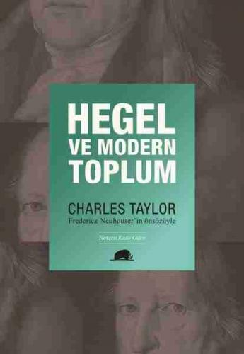 Hegel ve Modern Toplum Charles Taylor