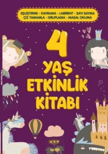 4 Yaş Etkinlik Kitabı Kolektif