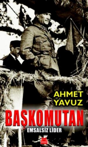 Başkomutan Ahmet Yavuz