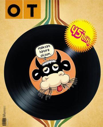 OT Dergisi 45'lik Özel Sayı