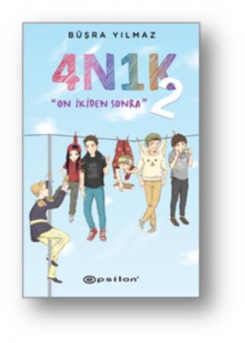 4N1K 2 On Ikiden Sonra (Ciltli)