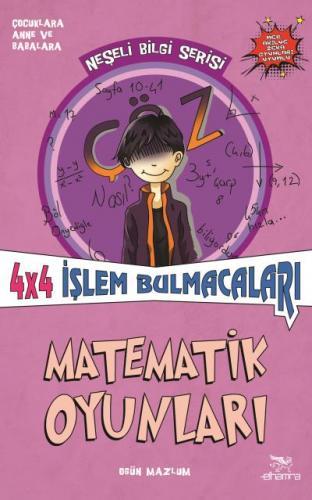 4x4 İşlem Bulmacaları-Matematik Oyunları-Neşeli Bilgi Serisi 5
