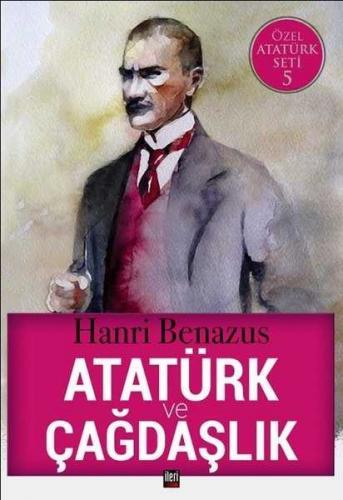 Atatürk ve Çağdaşlık Hanri Benazus