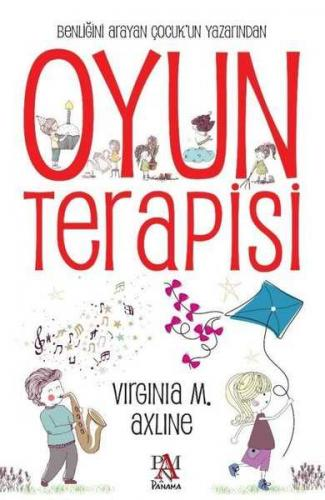 Oyun Terapisi Virginia M. Axline