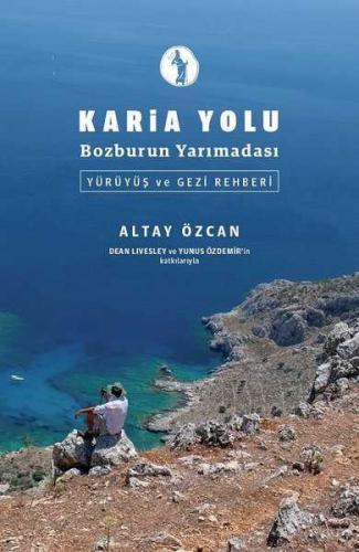 Karia Yolu - Bozburun Yarımadası