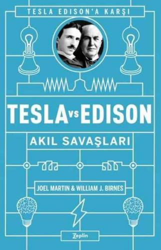Tesla vs Edison: Akıl Savaşları Joel Martin, William J. Birnes
