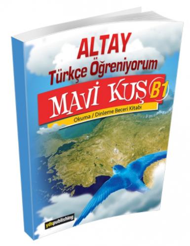 Altay Türkçe Öğreniyorum Mavi Kuş B1 Kolektif