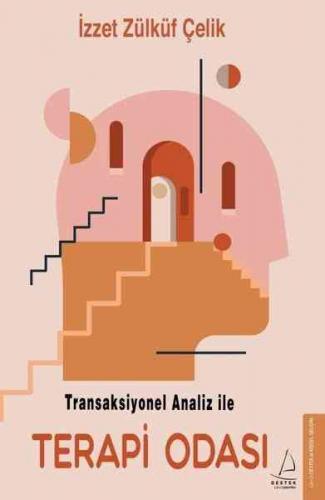 Transaksiyonel Analiz İle Terapi Odası İzzet Zülküf Çelik