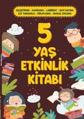 5 Yaş Etkinlik Kitabı Kolektif