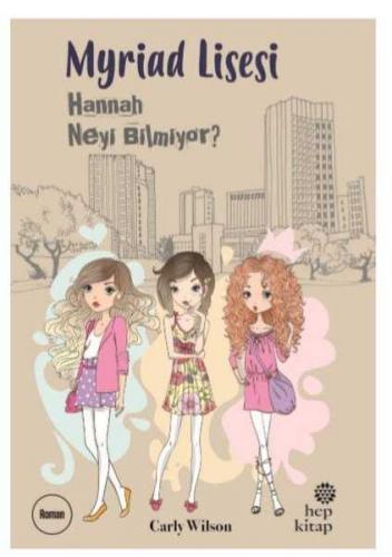 Myriad Lisesi - Hannah Neyi Bilmiyor?