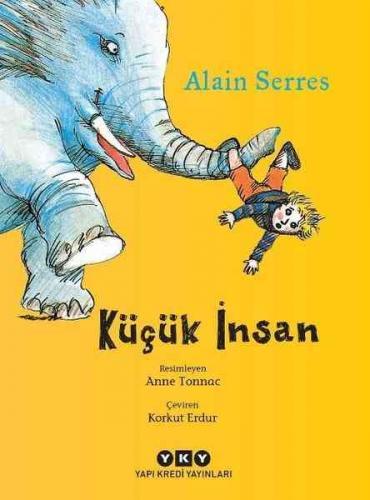 Küçük İnsan Alain Serres