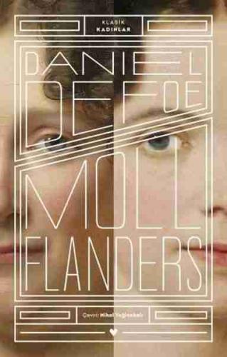 Moll Flanders - Klasik Kadınlar Daniel Defoe