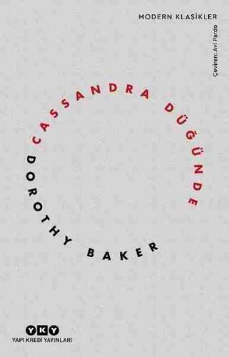 Cassandra Düğünde Dorothy Baker