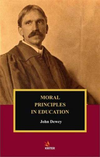 Moral Principles In Education John Dewey