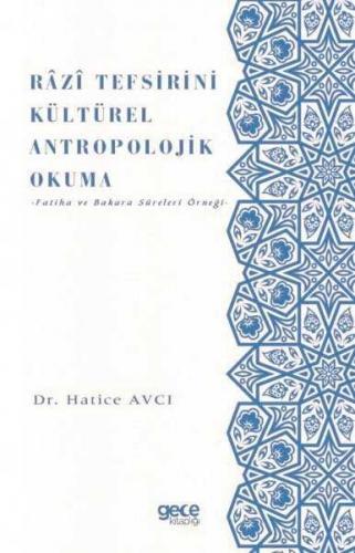 Razi Tefsirini Kültürel Antropolojik Okuma Hatice Avcı