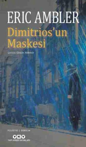 Dimitrios'un Maskesi Eric Ambler